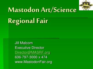 Mastodon Art/Science Regional Fair