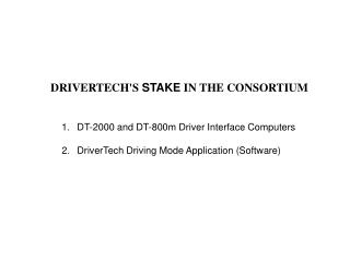 1.	DT-2000 and DT-800m Driver Interface Computers