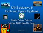 TAKS objective 5 Earth and Space Systems