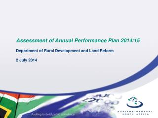 Assessment of Annual Performance Plan 2014/15 Department of Rural Development and Land Reform