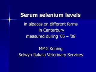 Serum selenium levels