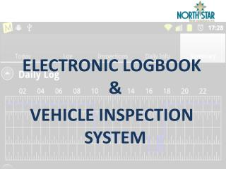ELECTRONIC LOGBOOK & VEHICLE INSPECTION SYSTEM