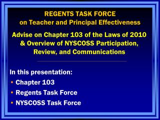 REGENTS TASK FORCE  on Teacher and Principal Effectiveness
