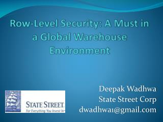 Row-Level Security: A Must in a Global Warehouse Environment
