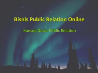 Bisnis Public  Relation  Online