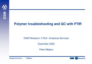 Polymer troubleshooting and QC with FTIR