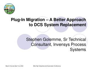 Plug-In Migration – A Better Approach to DCS System Replacement