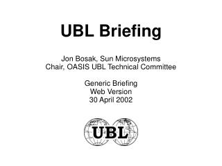 UBL Briefing
