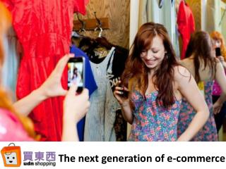 The next generation of e-commerce