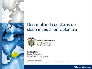 Desarrollando sectores de clase mundial en Colombia
