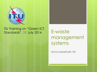 E-waste management systems