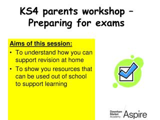 KS4 parents workshop – Preparing for exams
