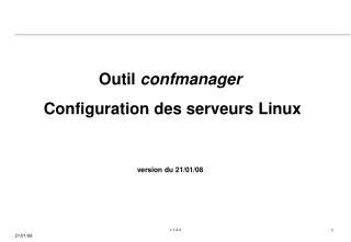 Outil  confmanager  Configuration des serveurs Linux version du 21/01/08