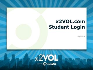 x2VOL Student Login July 2014