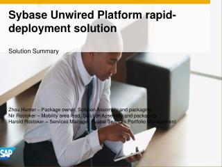 Sybase Unwired Platform rapid-deployment solution