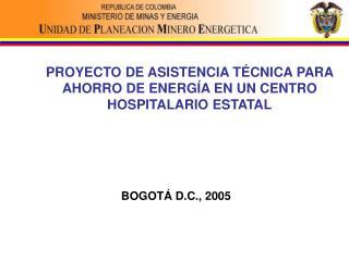 PROYECTO DE ASISTENCIA T CNICA PARA AHORRO DE ENERG A EN UN CENTRO HOSPITALARIO ESTATAL