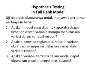 Hypothesis Testing In Full Rank Model
