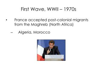 First Wave, WWII – 1970s