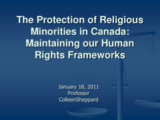 The Protection of Religious Minorities in Canada:  Maintaining our Human Rights Frameworks