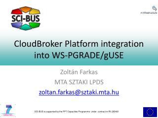 CloudBroker Platform integration into WS-PGRADE/gUSE