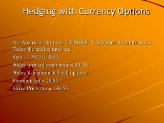 Hedging with Currency Options
