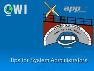 Tips for System Administrators