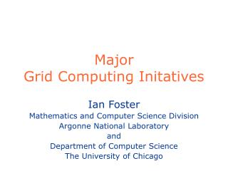 Major Grid Computing Initatives