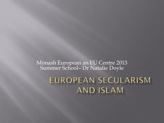 European secularism and Islam