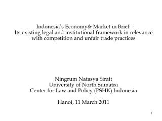 Contents: I.	The Indonesian experiences  	- Background;