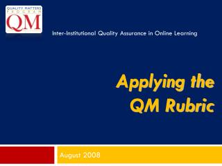 Applying the  QM Rubric