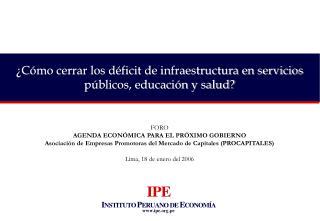 ¿Cómo cerrar los déficit de infraestructura en servicios públicos, educación y salud?