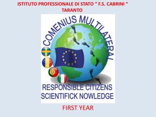 """ISTITUTO PROFESSIONALE DI STATO """" F.S. CABRINI """" TARANTO"""