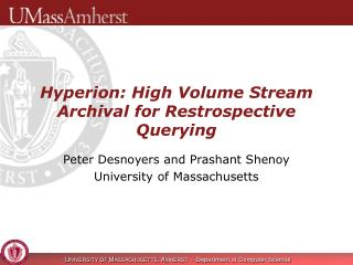 Hyperion: High Volume Stream Archival for Restrospective Querying