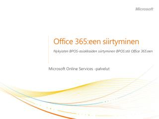 Office 365:een siirtyminen