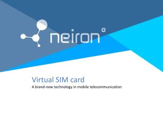 Virtual SIM card A brand-new technology in mobile telecommunication