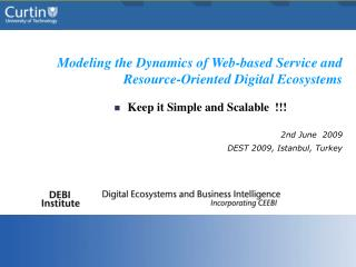 Modeling the Dynamics of Web-based Service and Resource-Oriented Digital Ecosystems