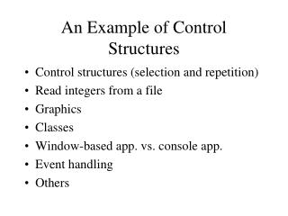 An Example of Control Structures