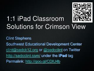 1:1 iPad Classroom Solutions for Crimson View