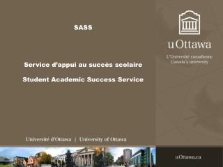 SASS Service d'appui au succès scolaire Student Academic Success Service