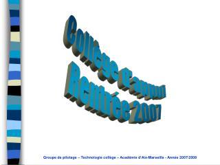 Collège d'appui Rentrée 2007