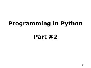 Programming in Python Part #2