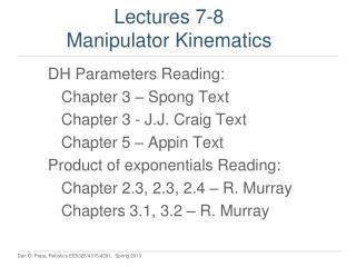 Lectures 7-8 Manipulator Kinematics