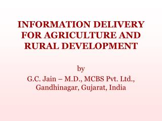 INFORMATION DELIVERY FOR AGRICULTURE AND RURAL DEVELOPMENT