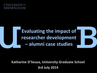 Evaluating the impact of researcher development – alumni case studies