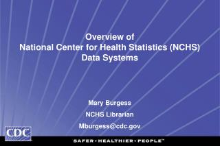 Overview of  National Center for Health Statistics NCHS Data Systems