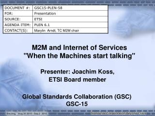 M2M and Internet of Services When the Machines start talking