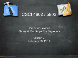 CSCI 4802 / 5802