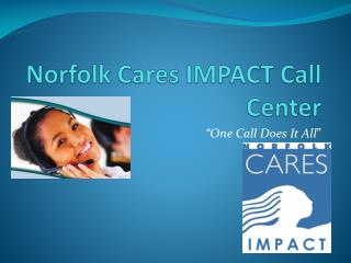Norfolk Cares IMPACT Call Center