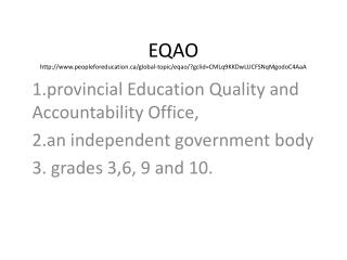 EQAO peopleforeducation/global-topic/eqao/?gclid=CMLq9KKDwLUCFSNqMgodoC4AaA