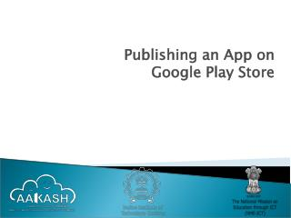 Publishing an App on  Google Play Store